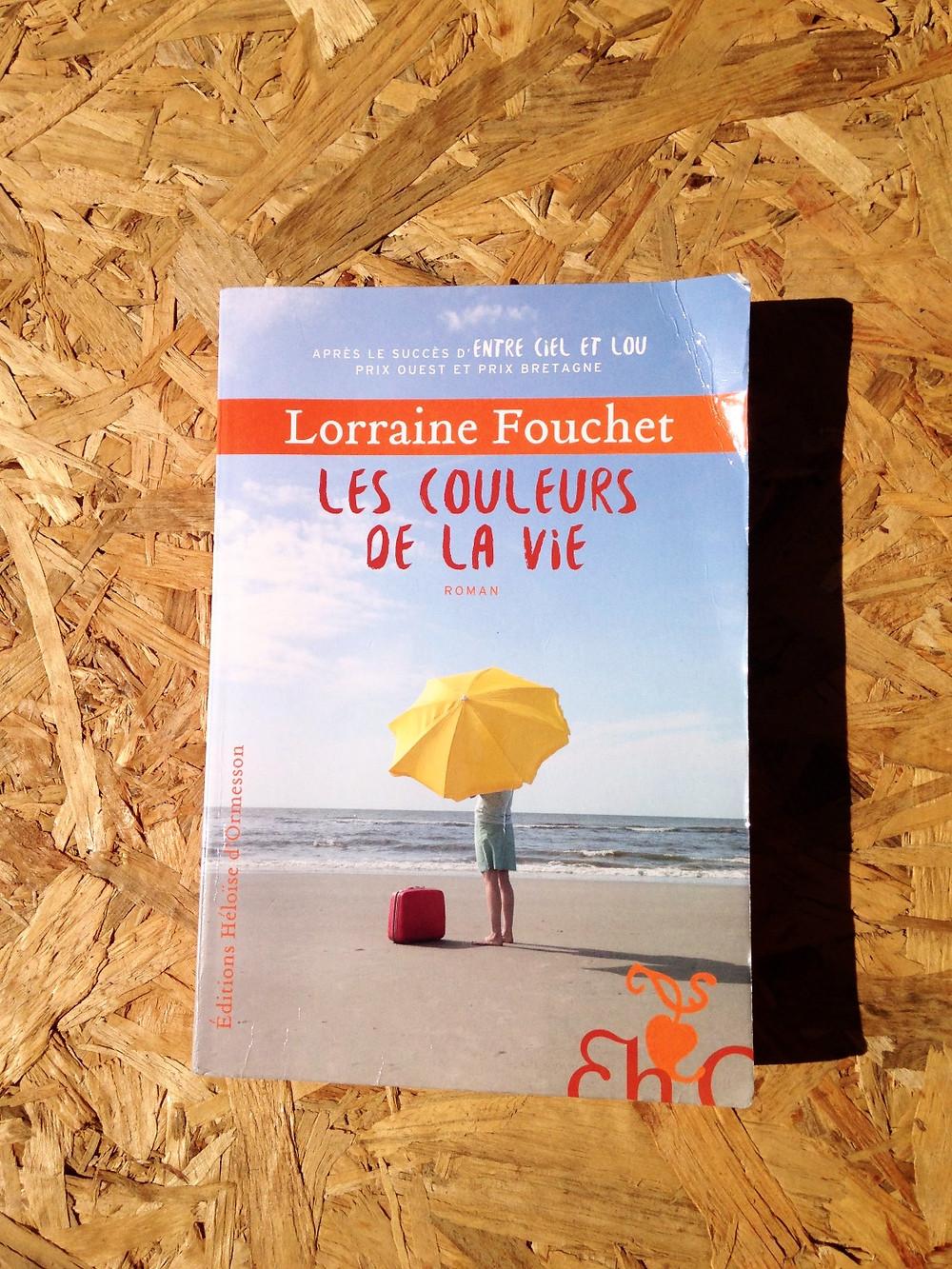 """Photo du livre """"Les couleurs de la vie"""" de Lorraine Fouchet (1)"""