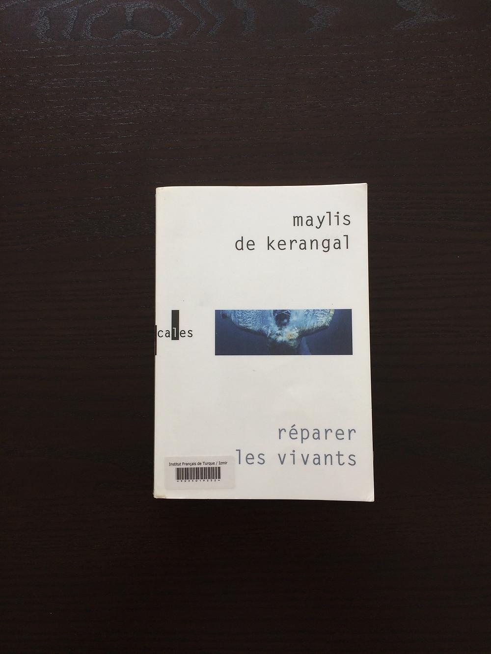 """Photo du livre """"Réparer les vivants"""" de Maylis de Kerangal (1)"""