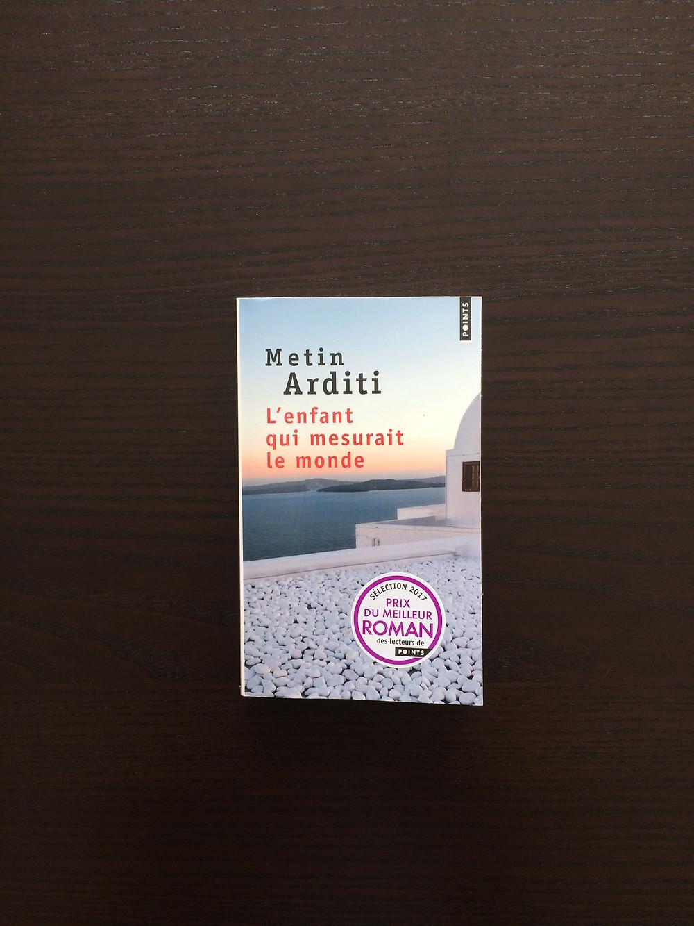 """Photo du livre """"L'enfant qui mesurait le monde"""" de Metin Arditi (1)"""