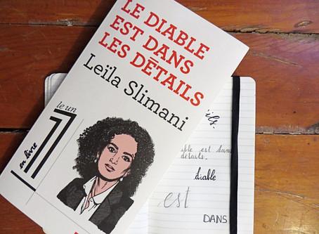Le diable est dans les détails, Leïla Slimani