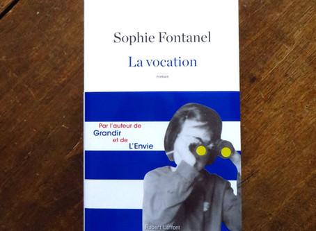 La vocation, Sophie Fontanel