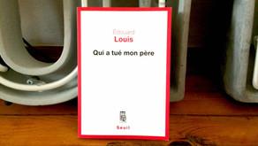 Qui a tué mon père, Edouard Louis