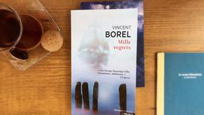 Mille regrets, Vincent Borel