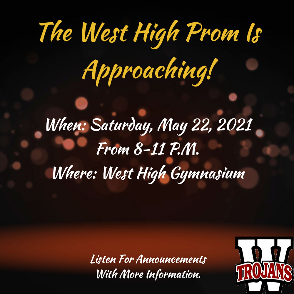 Be Prepared For the West High Prom.