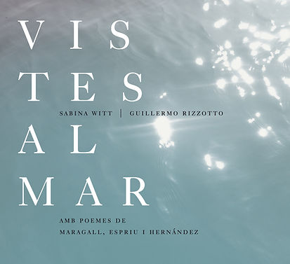 Vistes al Mar (Guillermo Rizzotto and Sabina Witt - 2014)