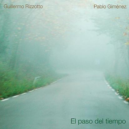 El Paso del Tiempo (Guillrmo Rizzotto y Pablo Giménez 2009)