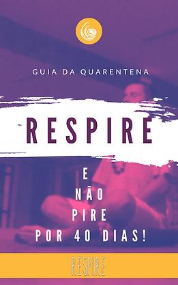 Guia_de_Quarentena__%22Respire_e_não_PI