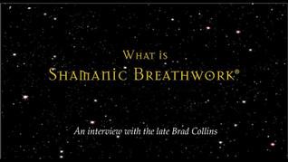 What is Shamanic Breathwork?