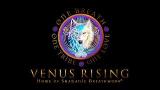About Venus Rising & Shamanic Breathwork