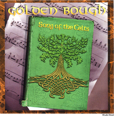 Golden Bough- Song of the Celts