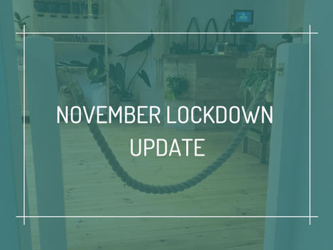 November Lockdown Update