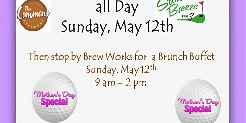 Moms Golf for Free on Mothers Day