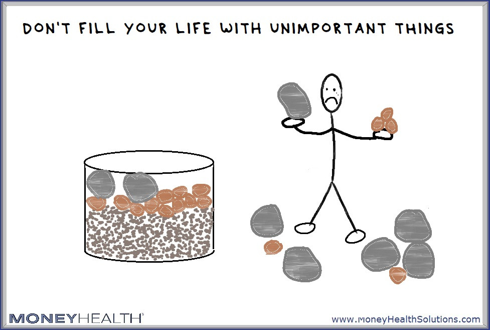 don't fill up your life with unimportant things