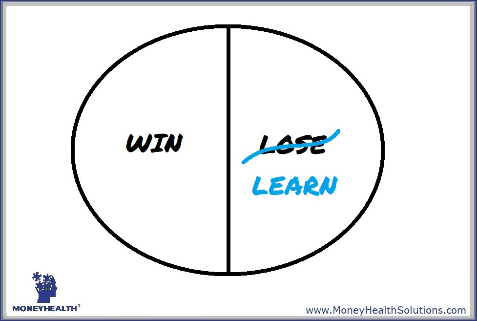 if you don't win you don't have to be embarrassed, learn the lessons