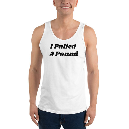 """""""I pulled a pound"""""""