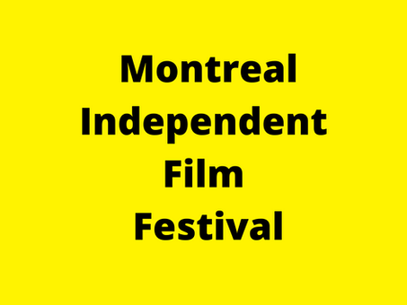 Latest winners of Montreal Independent Film Festival were announced