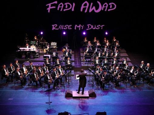 Raise my Dust: The Music of Fadi Awad