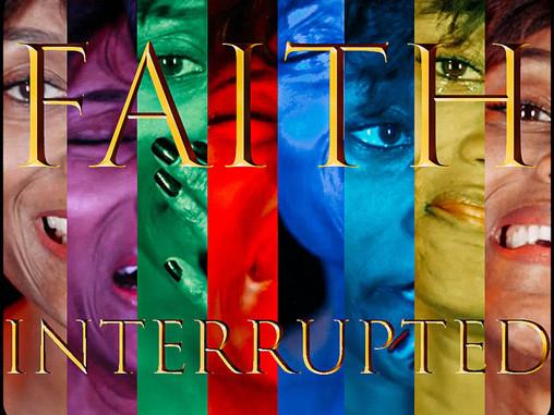 Faith Interrupted