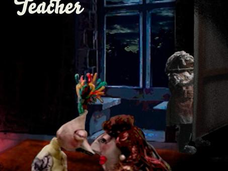 The Teacher, Art, Music, Animation and Cinema