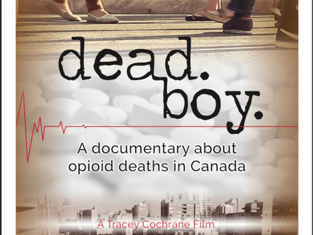 Dead Boy: A Documentary about Overdose in Canada