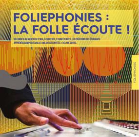 Foliephonies, la folle écoute au Conservatoire