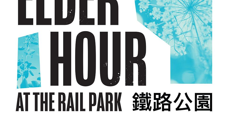 Elder Hour @ The Rail Park