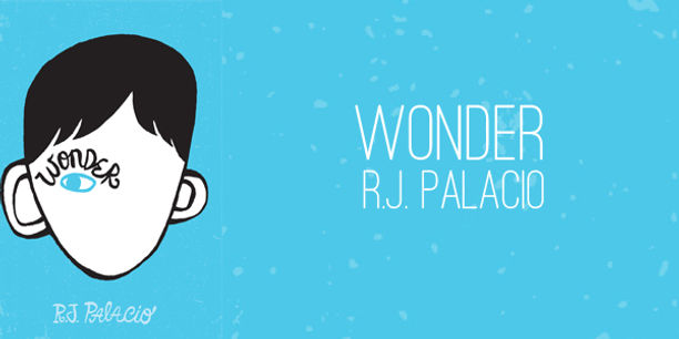 Recommended reading: Wonder by RJ Palacio | Wirral 11+ Tutor