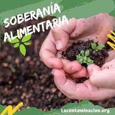 Rescatemos la soberanía alimentaria.
