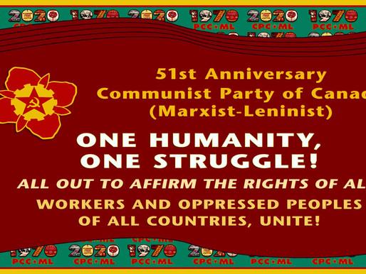 51° Aniversario de la fundación del partido Comunista de Canadá (Marxista-Leninista)