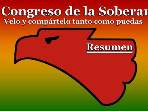IV CONGRESO DE LA SOBERANÍA (RESUMEN)