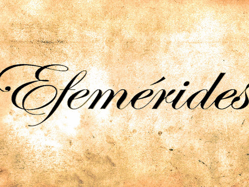 EFEMÉRIDES NACIONALES E INTERNACIONALES