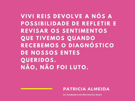 Patrícia Almeida | Co-fundadora do Movimento Down