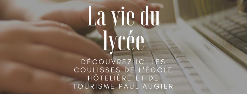 La vie du lycée Paul Augier Nice