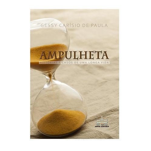 AMPULHETA - Histórias de uma longa vida