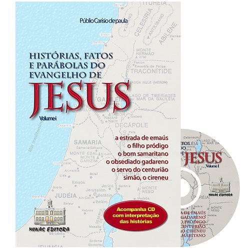 Histórias, Fatos e Parábolas de o Evangelho - Vol. 1