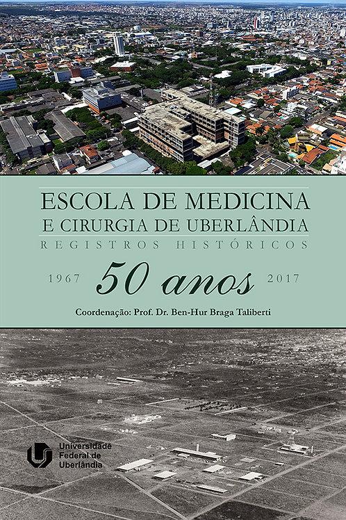50 Anos Faculdade Medicina UFU