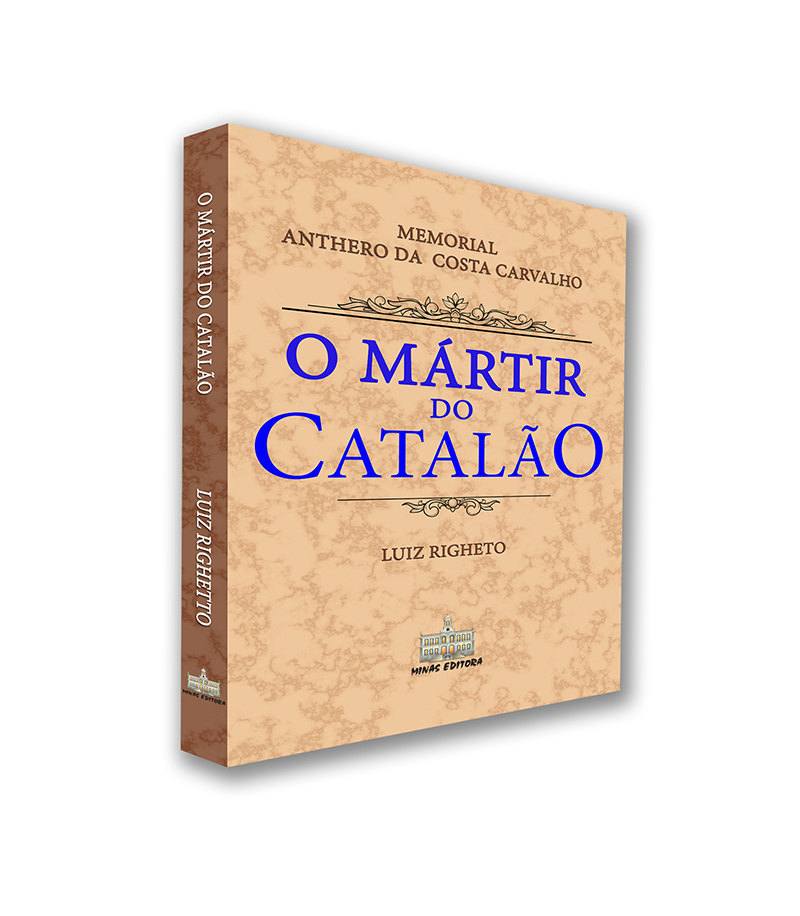 O MÁRTIR DO CATALÃO