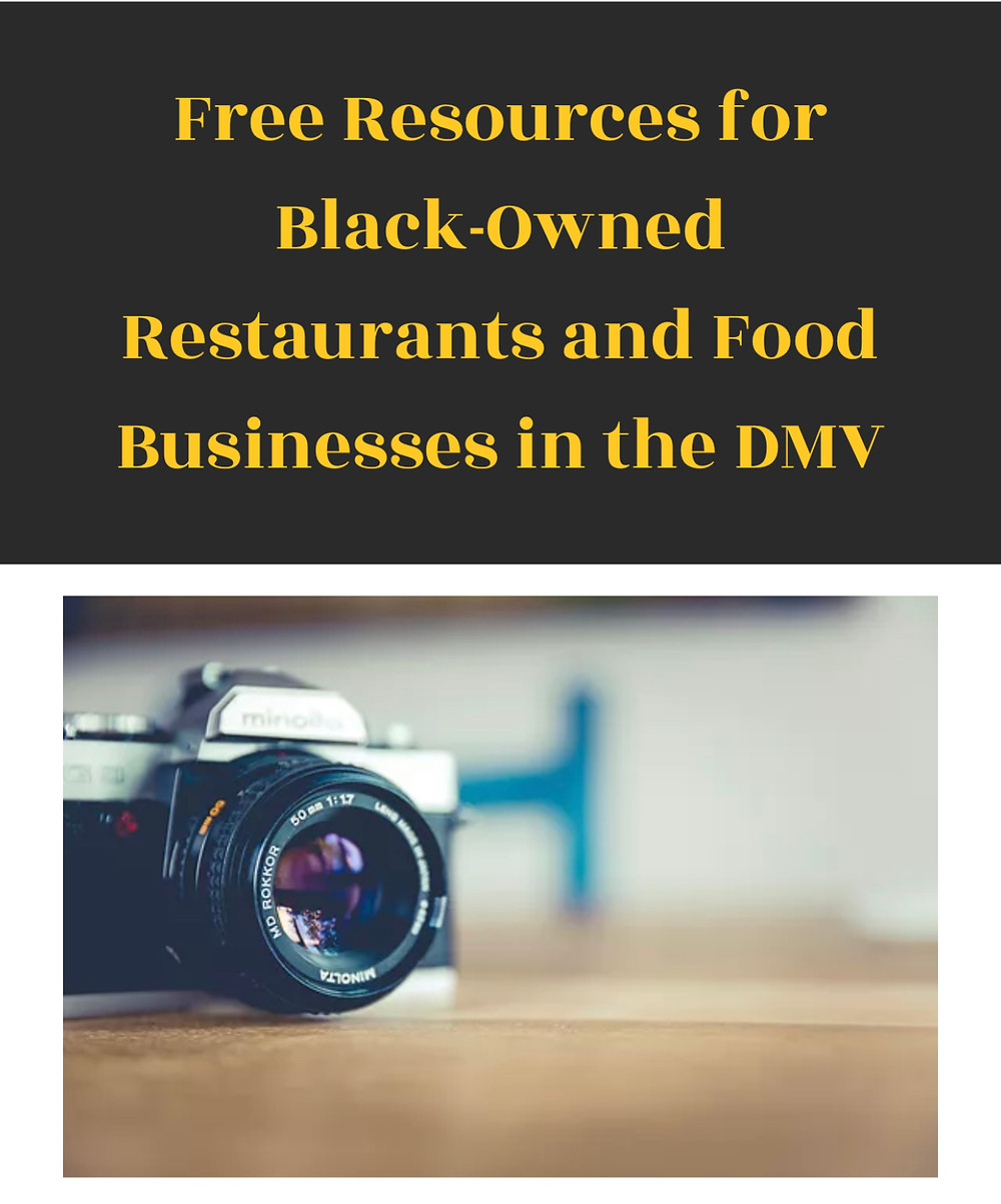 "graphic with ""free resources for Black-owned restaurants and food businesses in the DMV"" in it and a stock photo of a camera underneath"