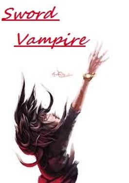 Sword Vampire Chronique