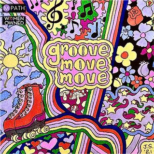GROOVE MOVE MOVE