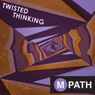 Twisted Thinking