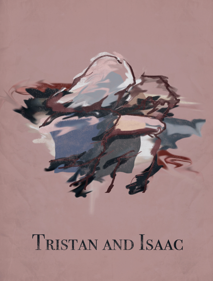 TRISTAN AND ISAAC