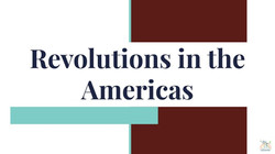 4-Revolutions in the Americas