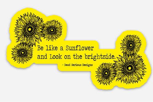 Be a Sunflower Sticker