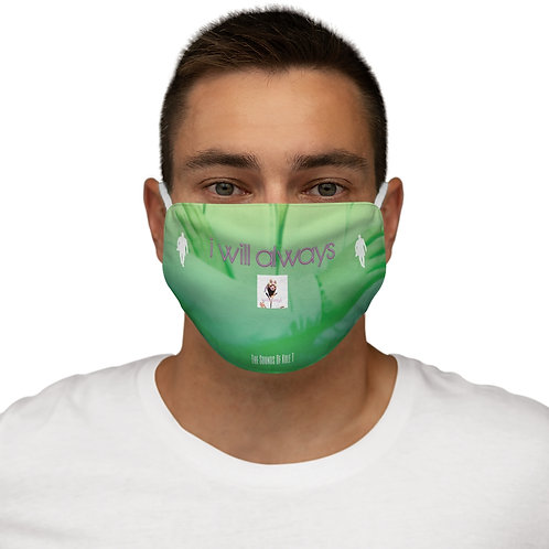 'I Will Always' Snug-Fit Polyester Face Mask