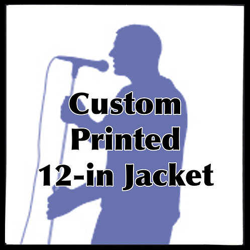 "12"" Custom Printed Cover Jacket QTY 1"