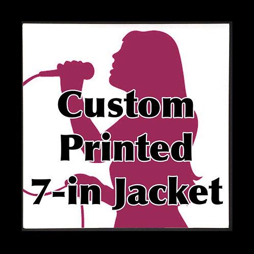 "7"" Custom Printed Cover Jackets QTY 1"