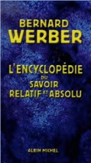 L'encyclopédie du savoir relatif et abso
