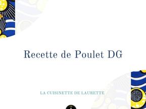 Recette de Poulet DG