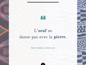 Monday Vibes – Proverbe Africain – Oeuf